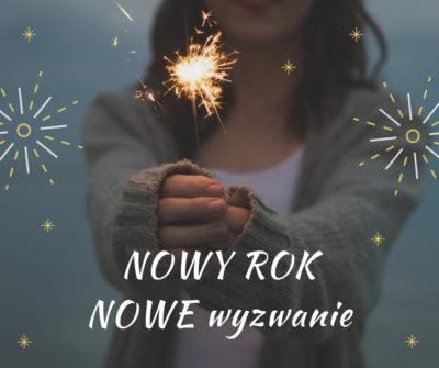 Nowy Rok – nowe wyzwanie