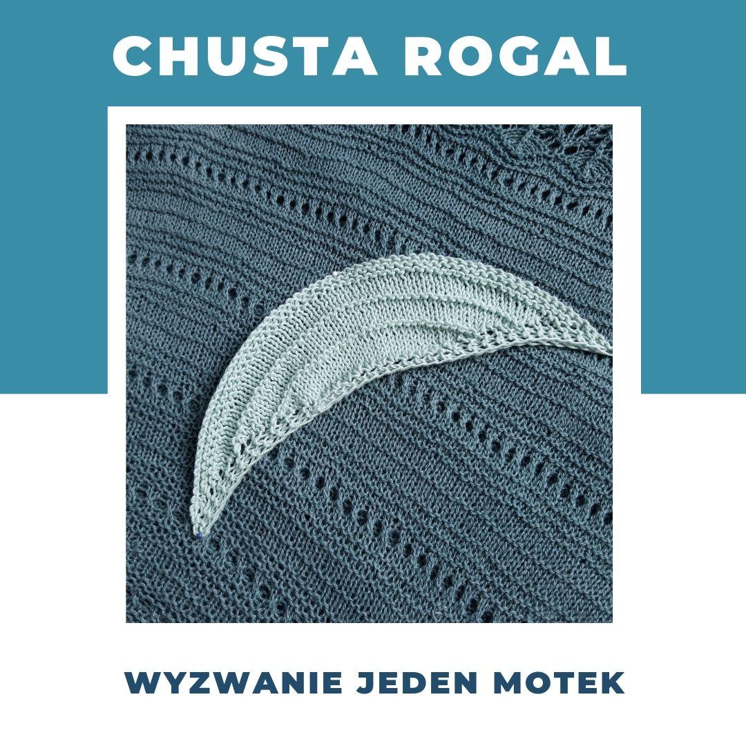 Chusta rogal – jeden motek – wrzesień